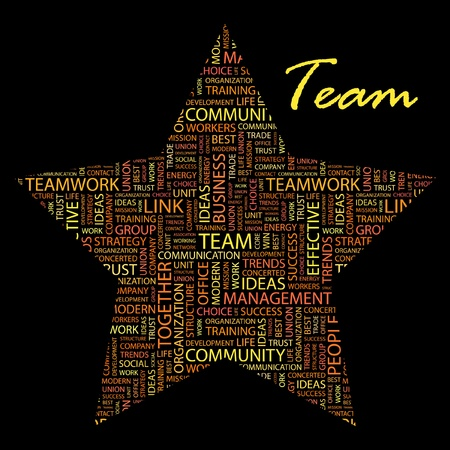 TEAM. Word collage on black background. Vector illustration. Illustration with different association terms.    Illustration