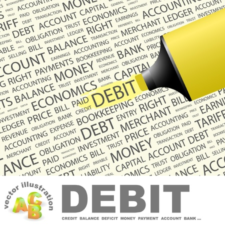 DEBIT. Highlighter over background with different association terms illustration.   Vector