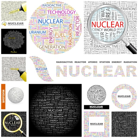 nuclear reactor: NUCLEAR. Word collage. GREAT COLLECTION. Illustration