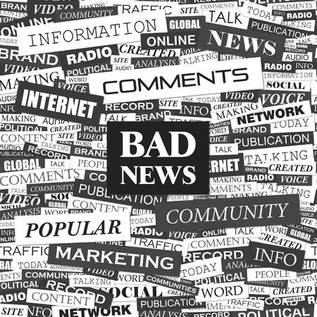 bad news: BAD NEWS  Word cloud concept illustration  Illustration