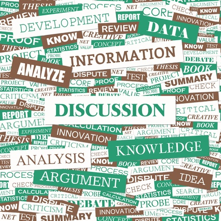 discussion: DISCUSSION  Word cloud illustration  Tag cloud concept collage  Vector illustration  Illustration