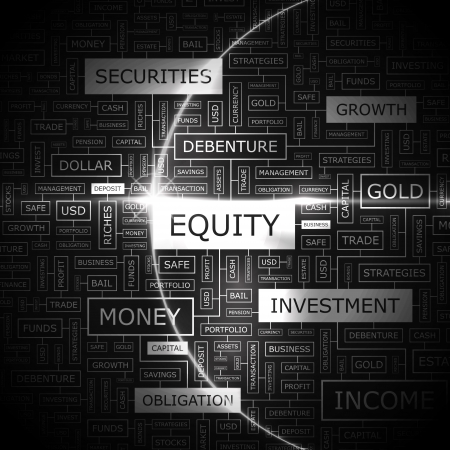debt management: EQUITY  Word cloud concept illustration
