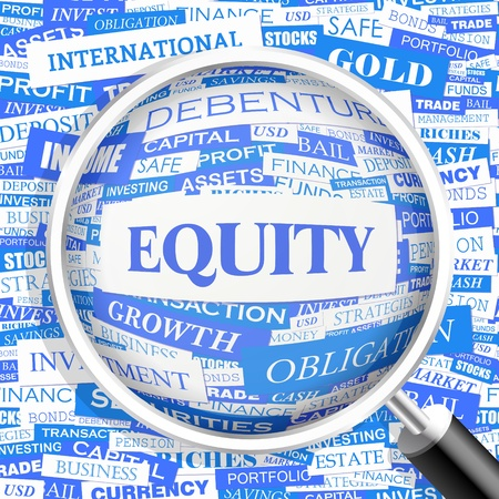 equity: EQUITY  Word cloud concept illustration