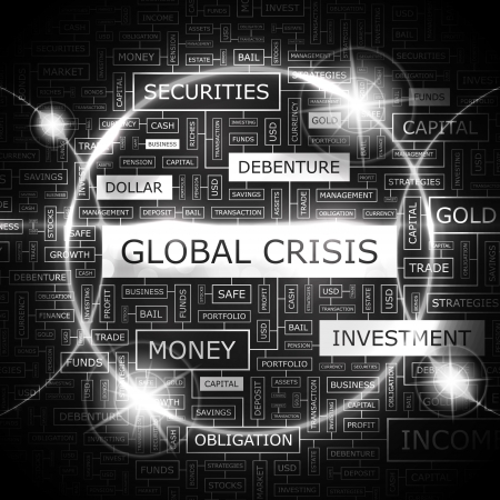 GLOBAL CRISIS  Word cloud concept illustration  Vector