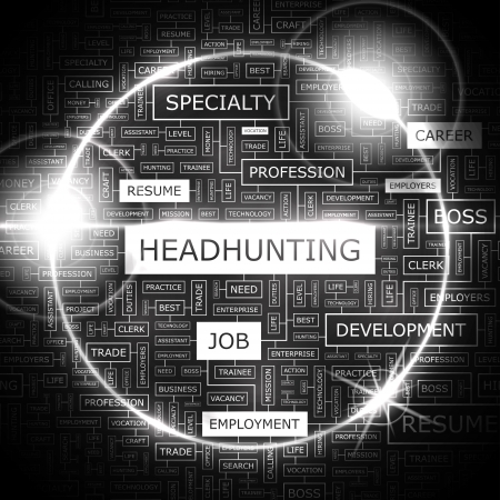 HEADHUNTING  Word cloud concept illustration  Vector