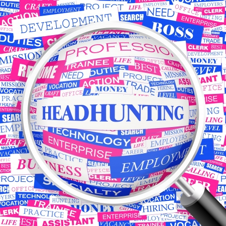 job hunting: HEADHUNTING  Word cloud concept illustration  Illustration