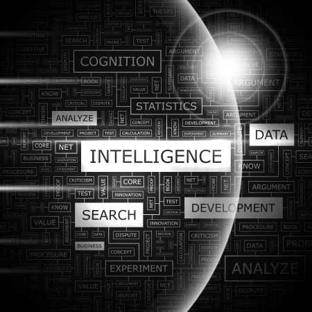 intelligence: INTELLIGENCE  Word cloud concept illustration
