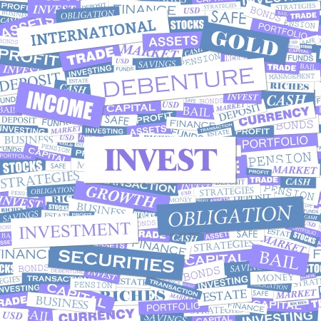 financial savings: INVEST  Word cloud concept illustration