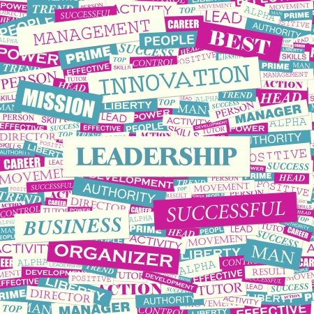 LEADERSHIP  Word cloud concept illustration  Vector