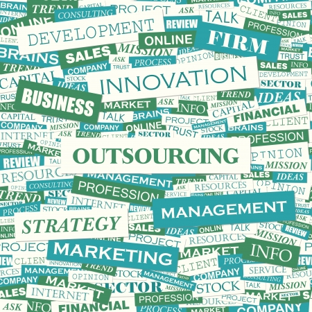 labor market: OUTSOURCING  Word cloud concept illustration  Illustration