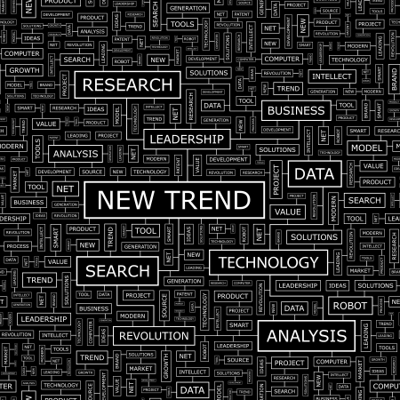 NEW TREND  Word cloud concept illustration