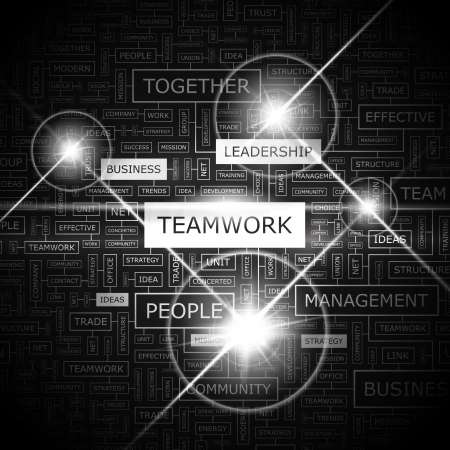 word collage: TEAMWORK  Word cloud concept illustration  Illustration