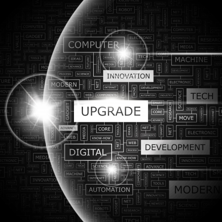 UPGRADE  Word cloud illustration  Tag cloud concept collage  Vector illustration