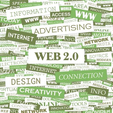 web 2 0: WEB 2 0  Word cloud illustration  Tag cloud concept collage  Vector illustration
