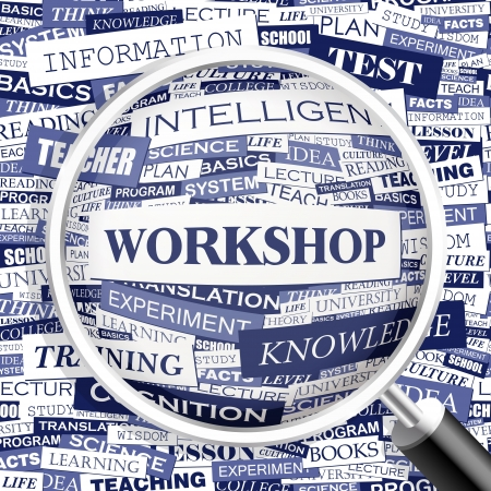 workshop seminar: WORKSHOP  Word cloud illustration  Tag cloud concept collage  Vector illustration
