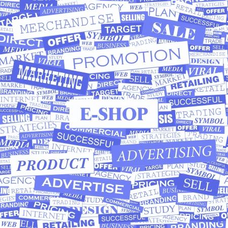 eshop: E-SHOP  Word cloud illustration  Tag cloud concept collage  Vector illustration