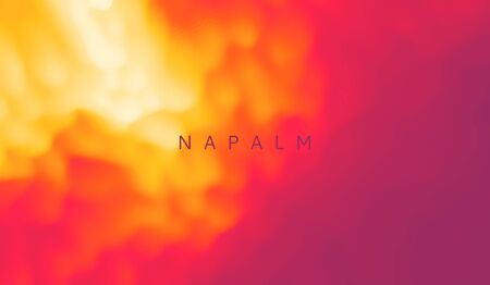 Napalm burns. Abstract background with dynamic effect. Trendy gradients. Can be used for advertising, marketing, presentation.