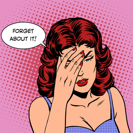 forget: forget about this woman emotions memory. Retro style pop art