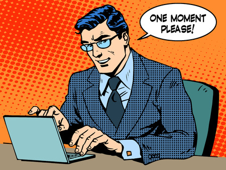 Service business concept. Businessman with computer. Says one moment please. Pop art retro style Vectores