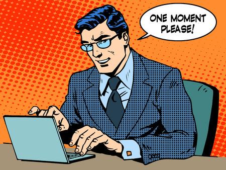 historietas: Servicio concepto de negocio. Hombre de negocios con ordenador. Dice un momento por favor. El arte pop de estilo retro Vectores