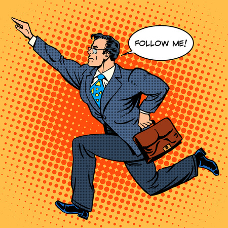 Super hero businessman runs forward screaming follow me. Pop art retro style. The business people. Man at work 일러스트