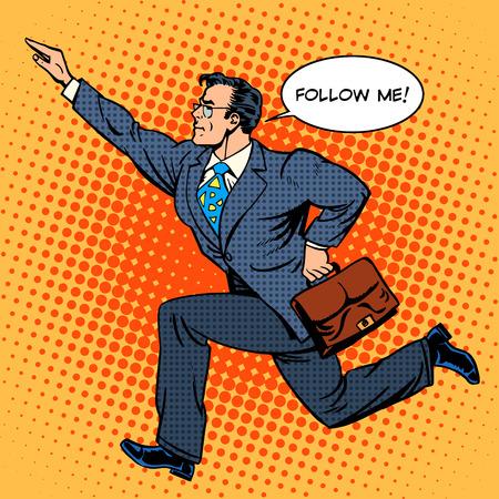 Hombre de negocios estupendo héroe corre hacia adelante gritando sígame. Pop estilo retro del arte. Los hombres de negocios. Hombre trabajando