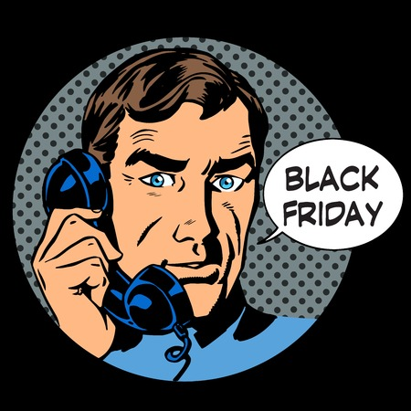answering phone: Black Friday support by phone pop art retro style. The man is a businessman answering a phone call