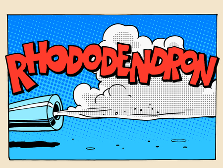 exhaust gases: Rhododendron sound motor comic style lettering pop art retro vintage