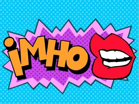 utterance: IMHO comic book style lettering pop art retro
