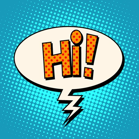 acquaintance: hi comic text bubble pop art retro style