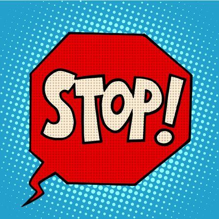 stop: stop sign warning symbol pop art retro style Illustration