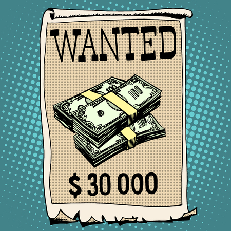 retro art: poster wanted criminal with a reward pop art retro style. Thirty thousand dollars