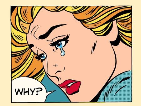 Warum Mädchen weinen Pop-Art Retro-Stil. Schöne blonde Frau. Menschliche Gefühle Traurigkeit Trauer Liebe