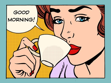 Good morning girl with Cup of coffee pop art retro style. Beautiful woman having Breakfast in the morning Çizim