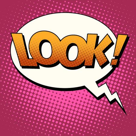 Mira el estilo del arte pop de burbujas de texto retro cómico. Mira gritar la palabra Foto de archivo - 49339492