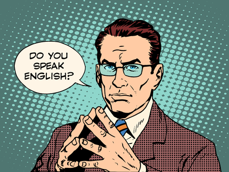 in english: Teacher do you speak English pop art retro style. The education of foreign languages. Translator and teacher. Strong man professional