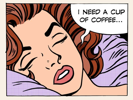 A woman dreams of the morning Cup of coffee pop art retro style. The girl wakes up. Refreshing Breakfast drink. I need a cup of coffee Ilustracja