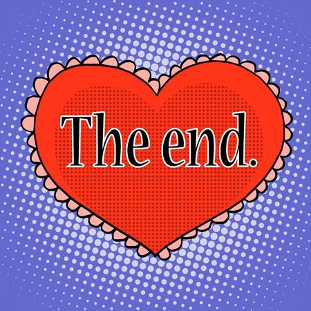finale: The end of love red heart pop art retro style. Illustration