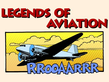 legends: Legends of aviation abstract retro airplane pop art retro style. Style retro greeting cards and collectible cards. Equipment aircraft transport.