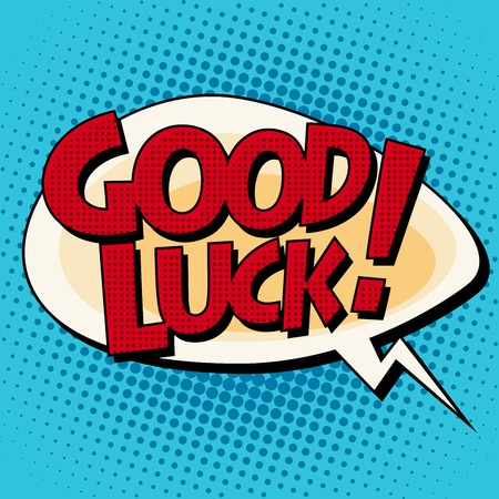 Good luck comic strip text pop art retro style. Good wish farewell