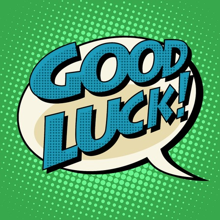good luck retro comic book style text pop art style. Retro inscription. Bubble speech dialogue