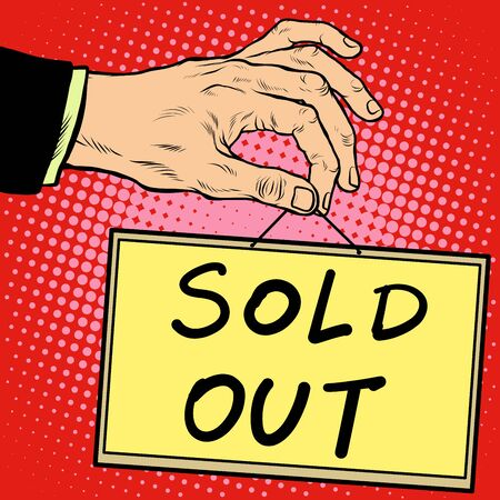 sold out: Hand holding a sign sold out pop art retro style. Advertising signs. Vector business concept Illustration