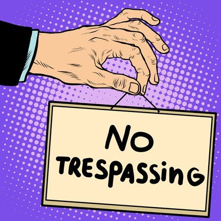 trespassing: Hand sign no trespassing pop art retro style. Lettering plate name text input. Illustration