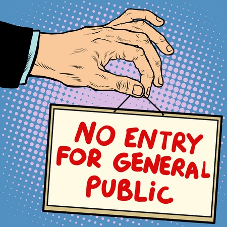 general: Hand sign no entry for general public pop art retro style. Lettering plate name text input. Illustration