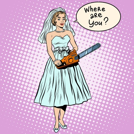 humor: Halloween bride black humor blood wedding pop art retro style. Bride with a chainsaw. The bride seeks groom. The search for love. Retro bride from a horror movie Illustration