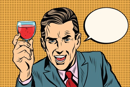alcoholic beverage: Toast man glass of wine pop art retro vector. Alcoholic beverage. Celebration and congratulations Illustration
