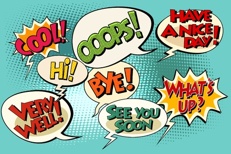 Set of retro comic bubbles pop art phrases vector. Wats up. Very well. See you soon. Have a nice day Hi, Bye, Cool, Ooops,