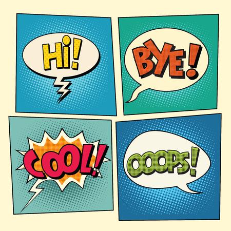 bye: Set of retro comic bubbles pop art phrases vector. Hi. Bye. Cool. Ooops Illustration