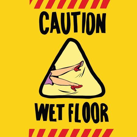 wet floor: caution wet floor female feet, pop art retro vector illustration