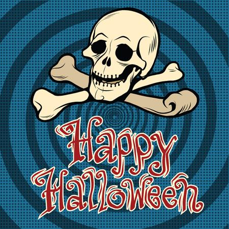 sceleton: Happy Halloween skull and bones, pop art retro vector illustration